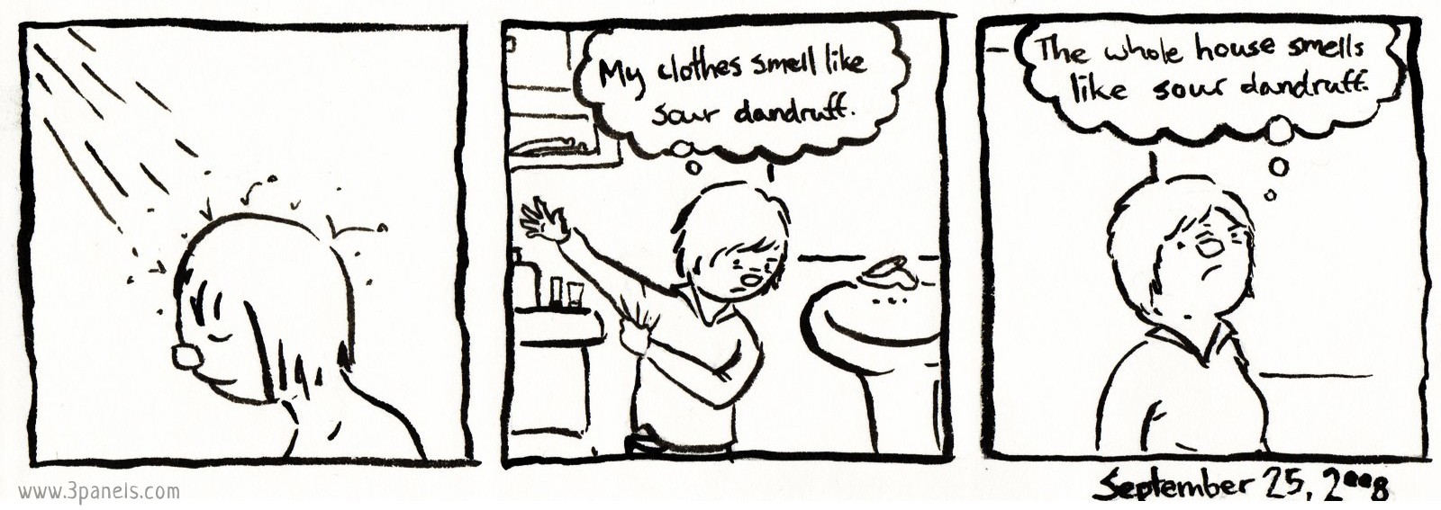 Panel 1: Dean is taking a shower. Panel 2: Dean is out of the shower, putting on their clothes. They think to themself: My clothes smell like sour dandruff. Panel 3: Dean looks up, sniffing the air. They think: The whole house smells like sour dandruff.